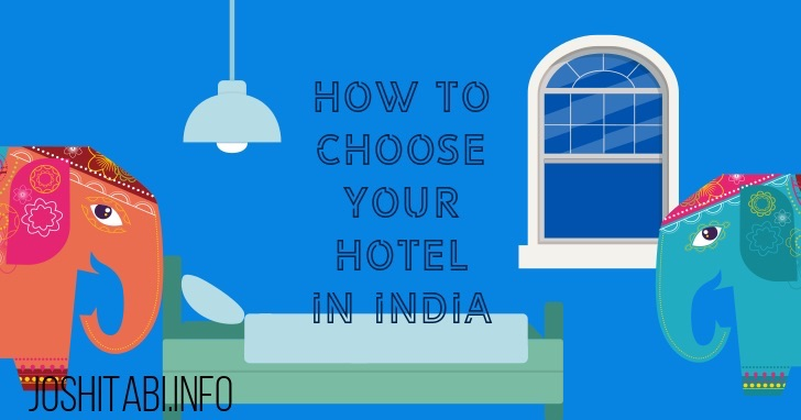 How to choose your hotel